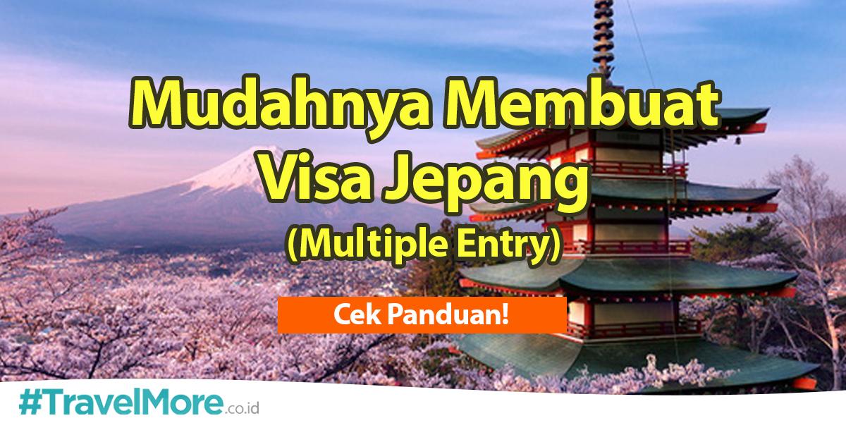 Mudahnya Membuat Visa Jepang Multiple Entry Travelmore