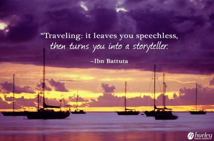 Traveling: It Leaves you Speechless then Turns you Into a Storyteller
